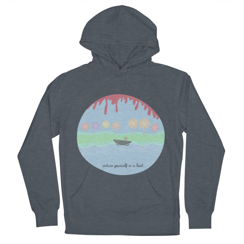 Picture yourself in a boat... Women's Pullover Hoody by VeraChuckandDave's Artist Shop