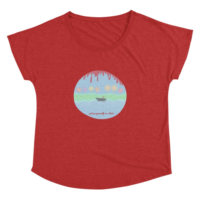 Picture yourself in a boat... Women's Dolman by VeraChuckandDave's Artist Shop