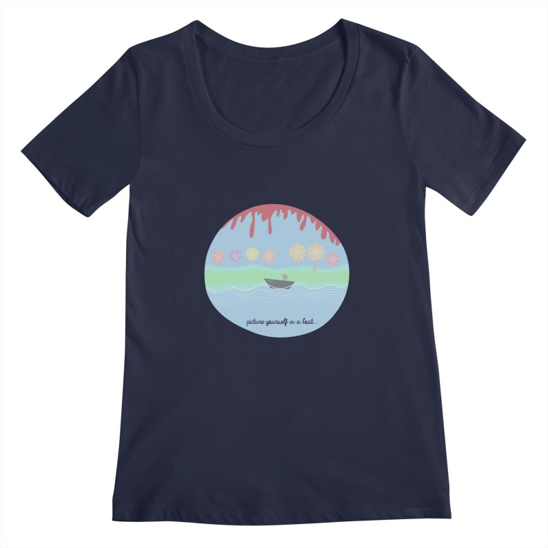 Picture yourself in a boat... Women's Scoopneck by VeraChuckandDave's Artist Shop