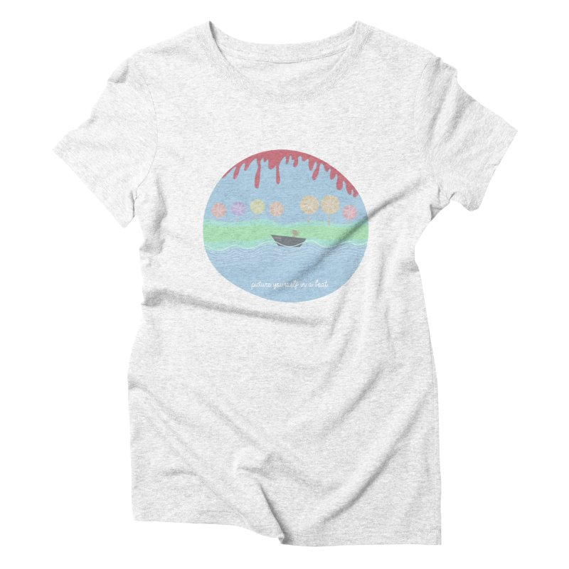 Picture yourself in a boat... Women's Triblend T-shirt by VeraChuckandDave's Artist Shop