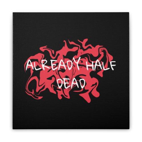 image for Already half dead