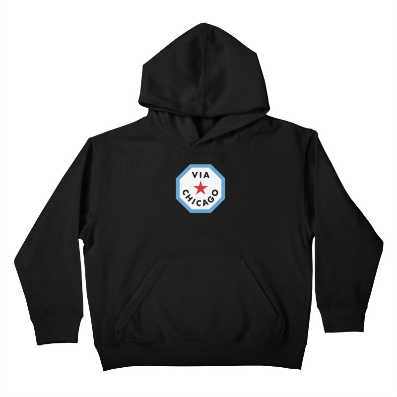 Via Chicago Badge Kids Pullover Hoody by Via Chicago's March Shop