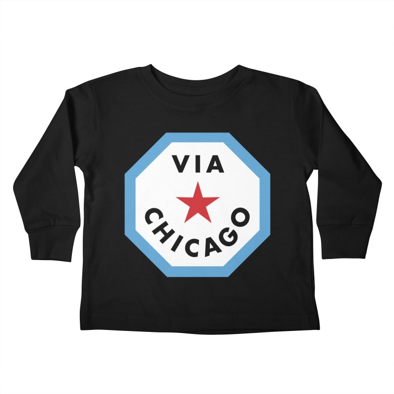 Via Chicago Badge Kids Toddler Longsleeve T-Shirt by Via Chicago's March Shop