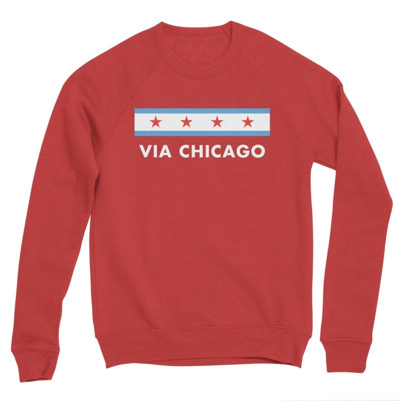 Via Chicago Flag 2 Men's Sweatshirt by Via Chicago's March Shop