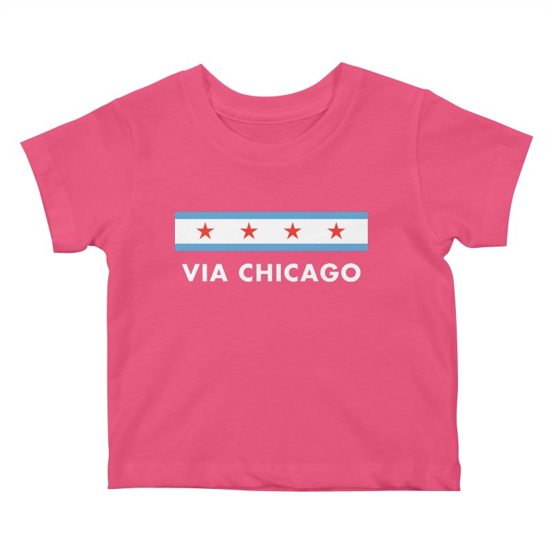 Via Chicago Flag 2 Kids Baby T-Shirt by Via Chicago's March Shop