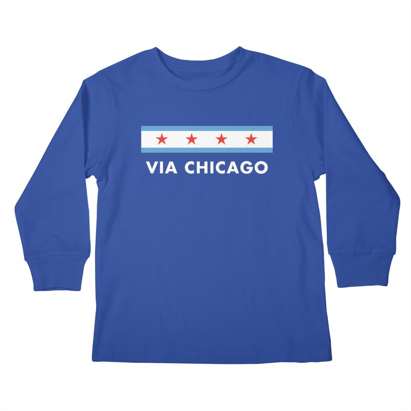 Via Chicago Flag 2 Kids Longsleeve T-Shirt by Via Chicago's March Shop