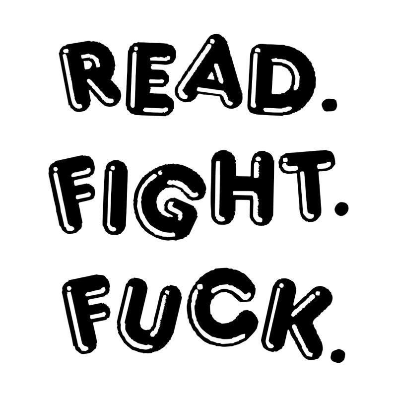 Read Fight Fuck Women's Racerback Tank by Vice Versa Press