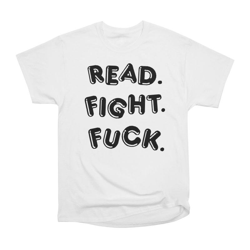 Read Fight Fuck Men's Heavyweight T-Shirt by Vice Versa Press