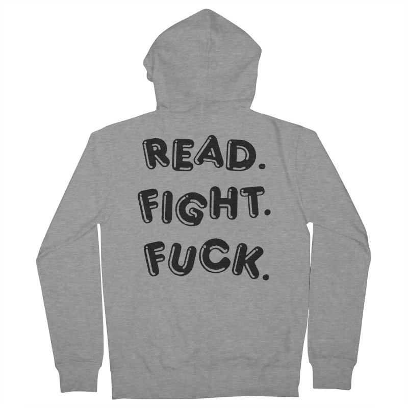 Read Fight Fuck Men's French Terry Zip-Up Hoody by Vice Versa Press