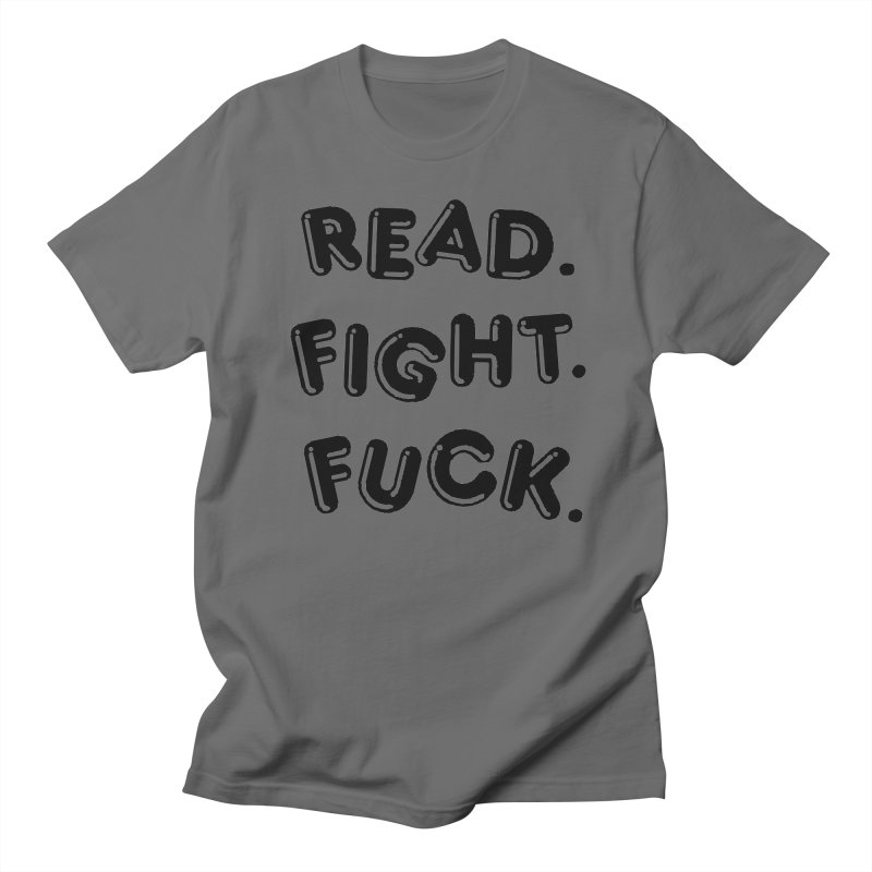 Read Fight Fuck Women's Unisex T-Shirt by Vice Versa Press