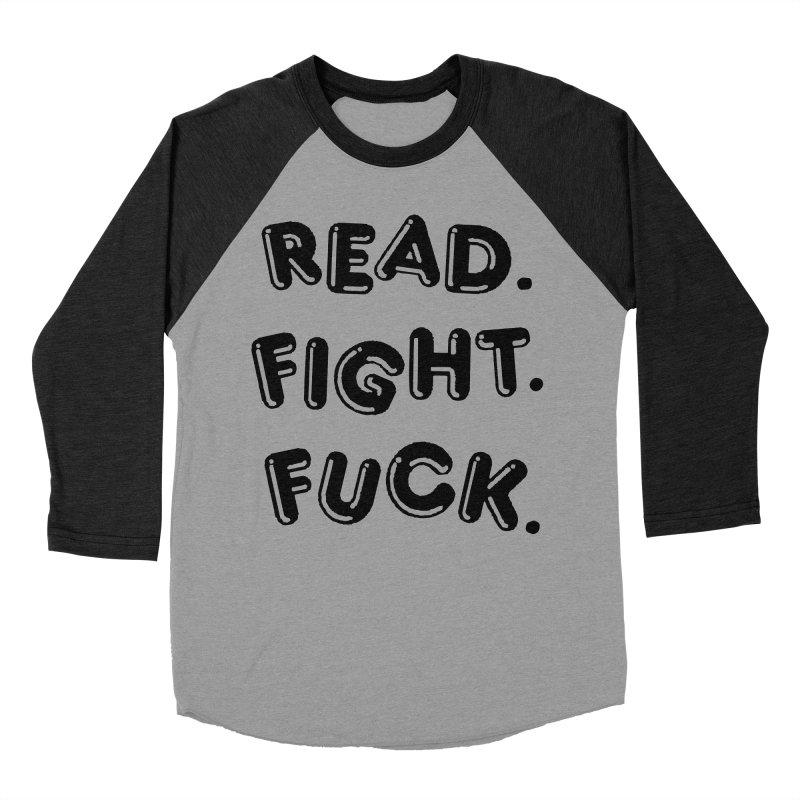 Read Fight Fuck Men's Baseball Triblend Longsleeve T-Shirt by Vice Versa Press