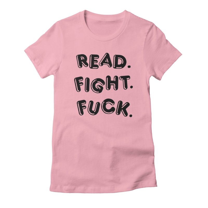 Read Fight Fuck in Women's Fitted T-Shirt Light Pink by Vice Versa Press