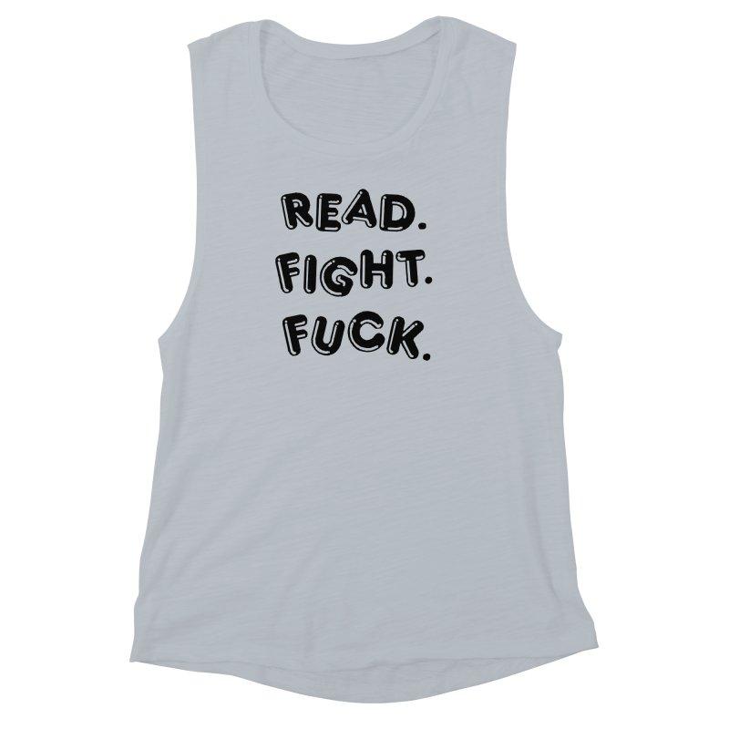 Read Fight Fuck Women's Muscle Tank by Vice Versa Press