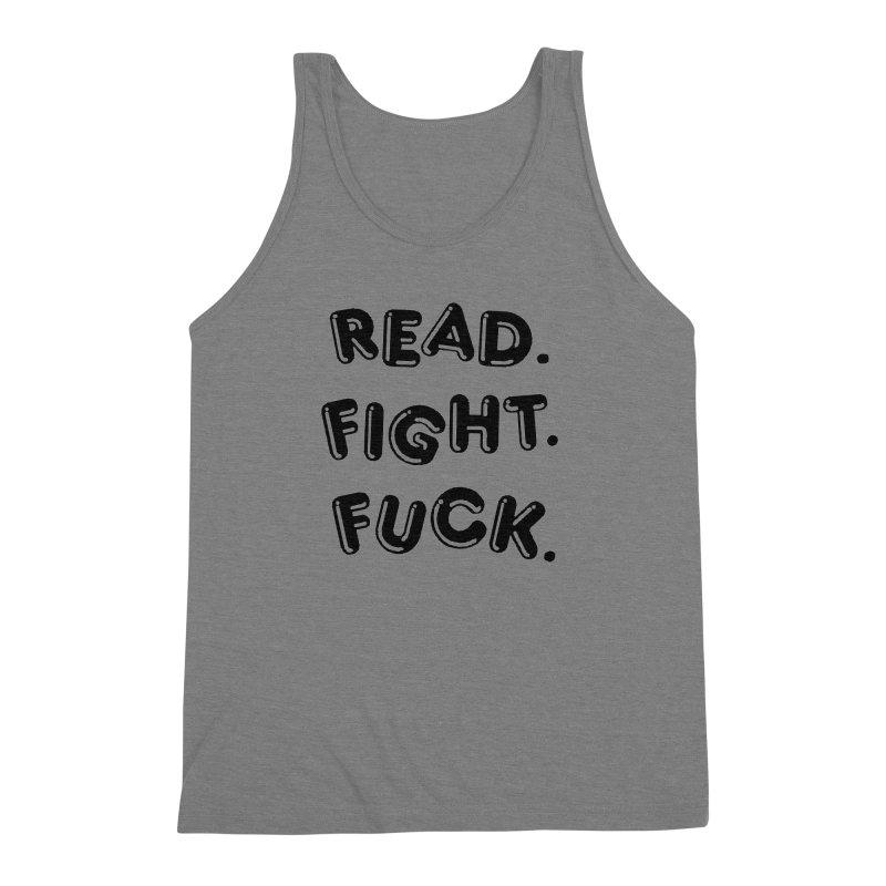 Read Fight Fuck Men's Triblend Tank by Vice Versa Press