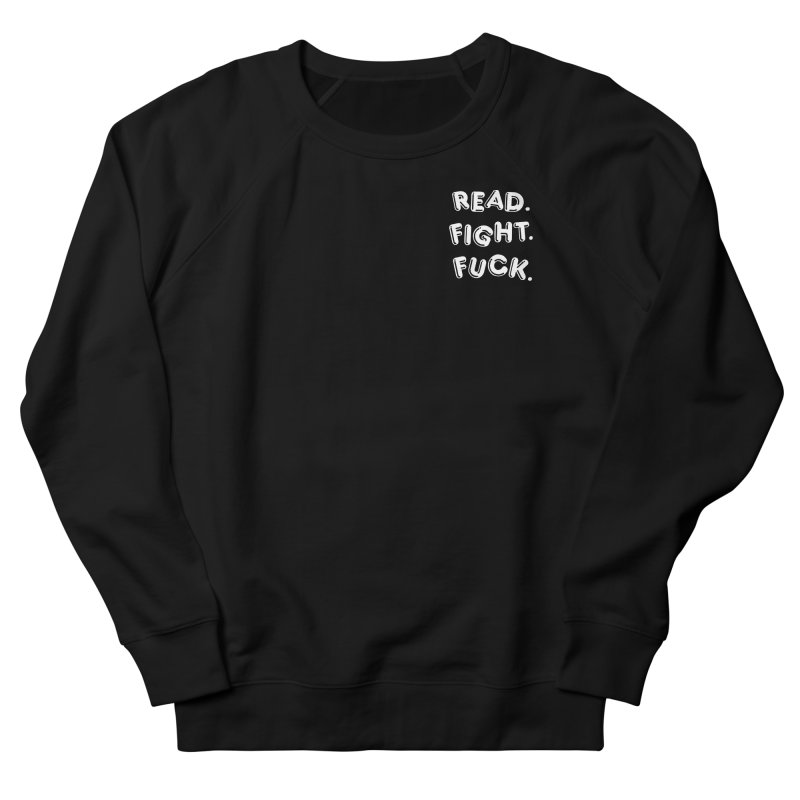 Read Fight Fuck (white) in Men's French Terry Sweatshirt Black by Vice Versa Press