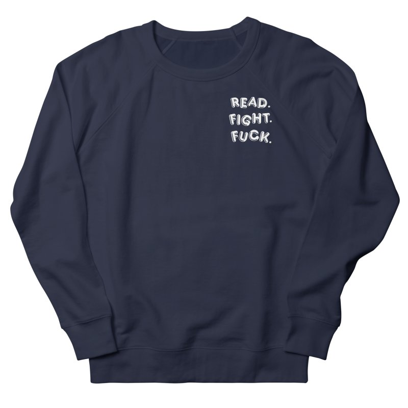 Read Fight Fuck (white) in Men's French Terry Sweatshirt Navy by Vice Versa Press