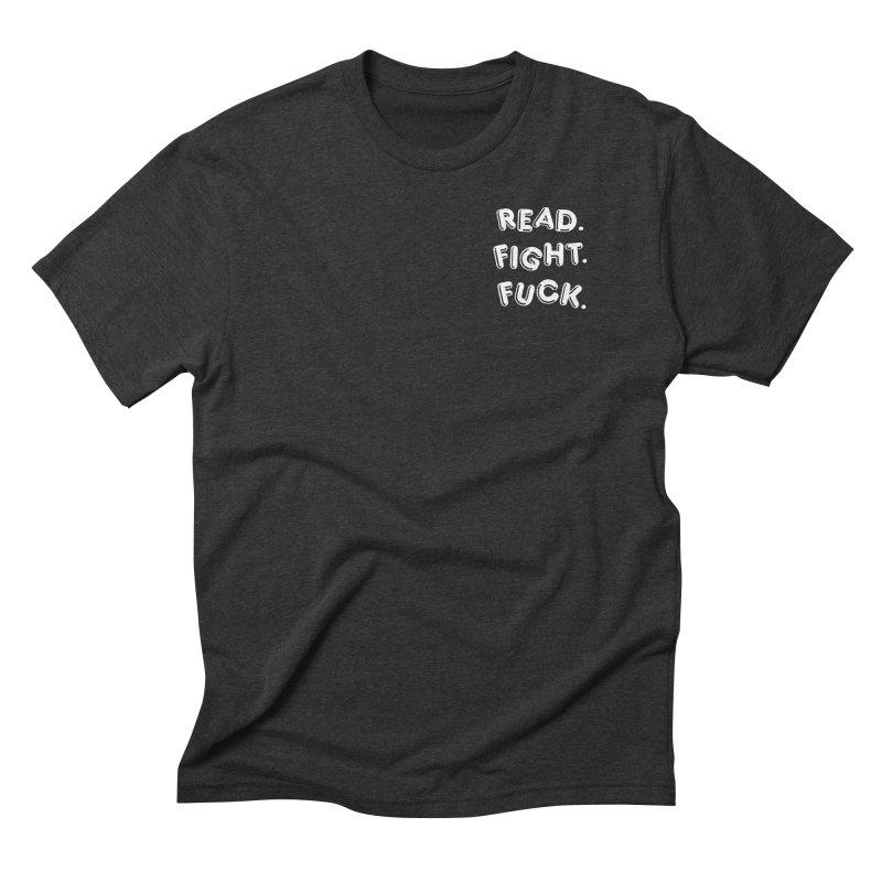 Read Fight Fuck (white) Men's Triblend T-Shirt by Vice Versa Press