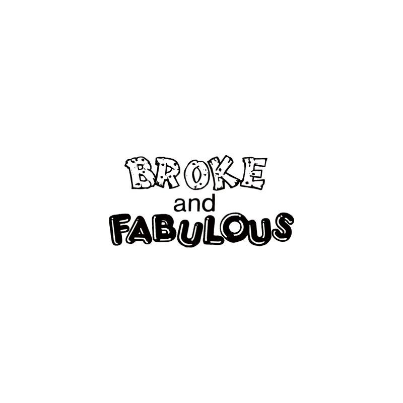 Broke & Fabulous Accessories Zip Pouch by Vice Versa Press