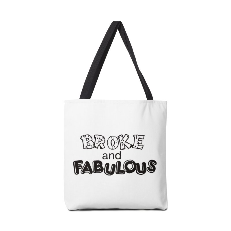 Broke & Fabulous in Tote Bag by Vice Versa Press