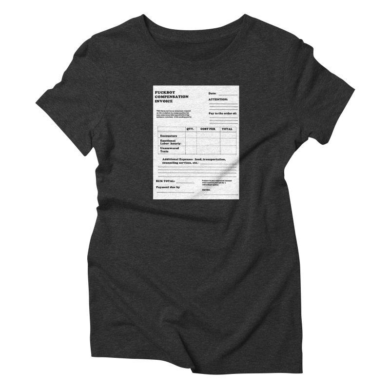 Fuckboy Invoice in Women's Triblend T-Shirt Heather Onyx by Vice Versa Press