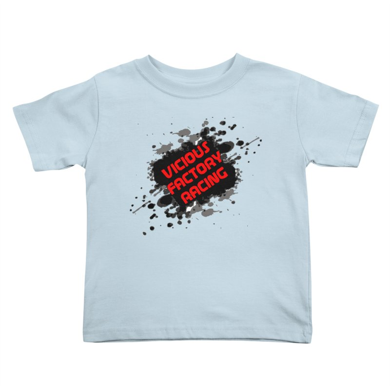 VICIOUS FACTORY RACING Kids Toddler T-Shirt by Vicious Factory
