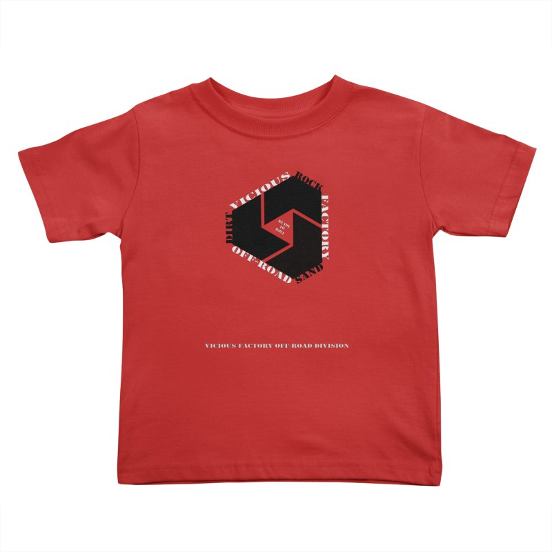 VICIOUS FACTORY OFF-ROAD DIVISION 2020 Kids Toddler T-Shirt by Vicious Factory