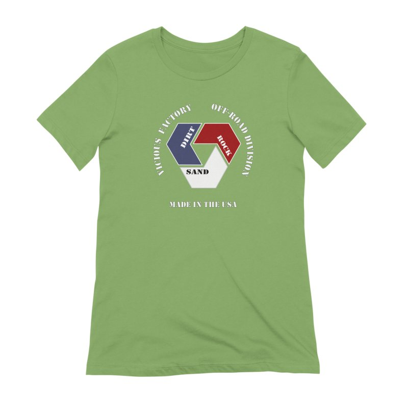 VICIOUS FACTORY OFF-ROAD  MADE IN THE USA Women's Extra Soft T-Shirt by Vicious Factory