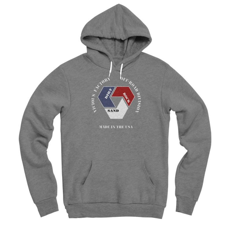 VICIOUS FACTORY OFF-ROAD  MADE IN THE USA Men's Pullover Hoody by Vicious Factory