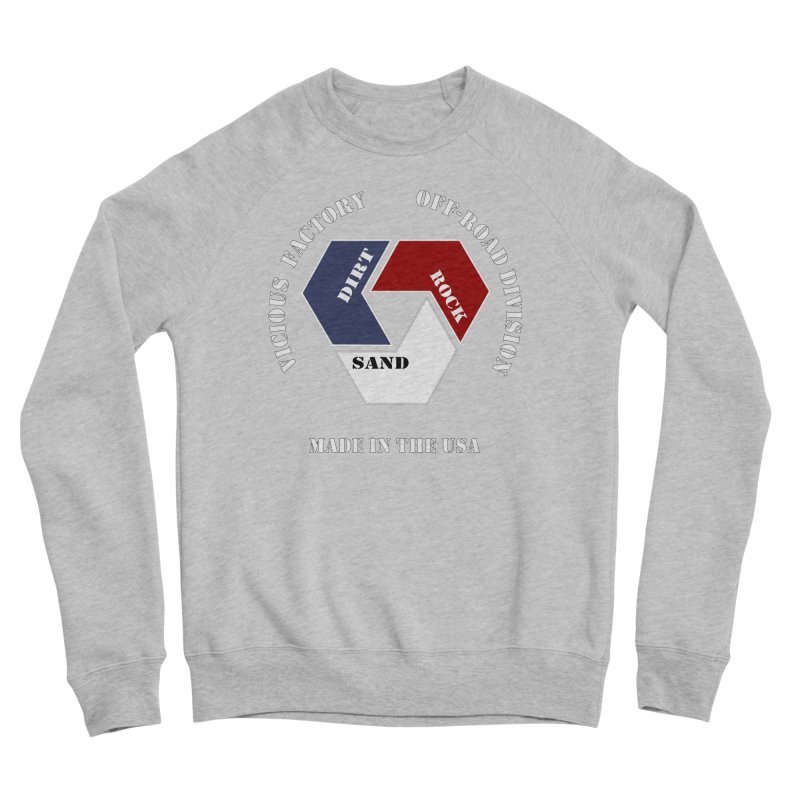 VICIOUS FACTORY OFF-ROAD  MADE IN THE USA Men's Sponge Fleece Sweatshirt by Vicious Factory