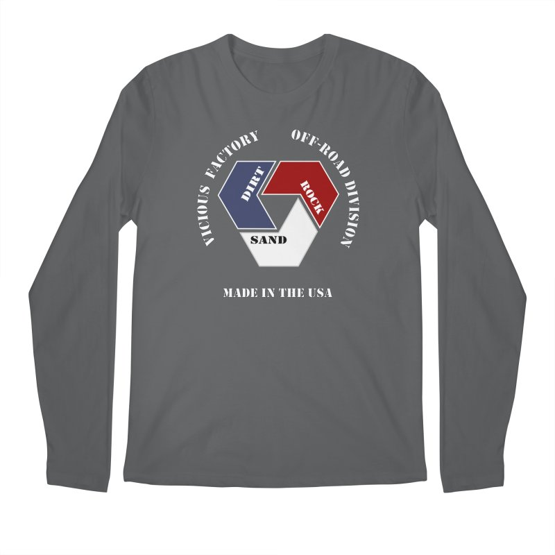 VICIOUS FACTORY OFF-ROAD  MADE IN THE USA Men's Longsleeve T-Shirt by Vicious Factory