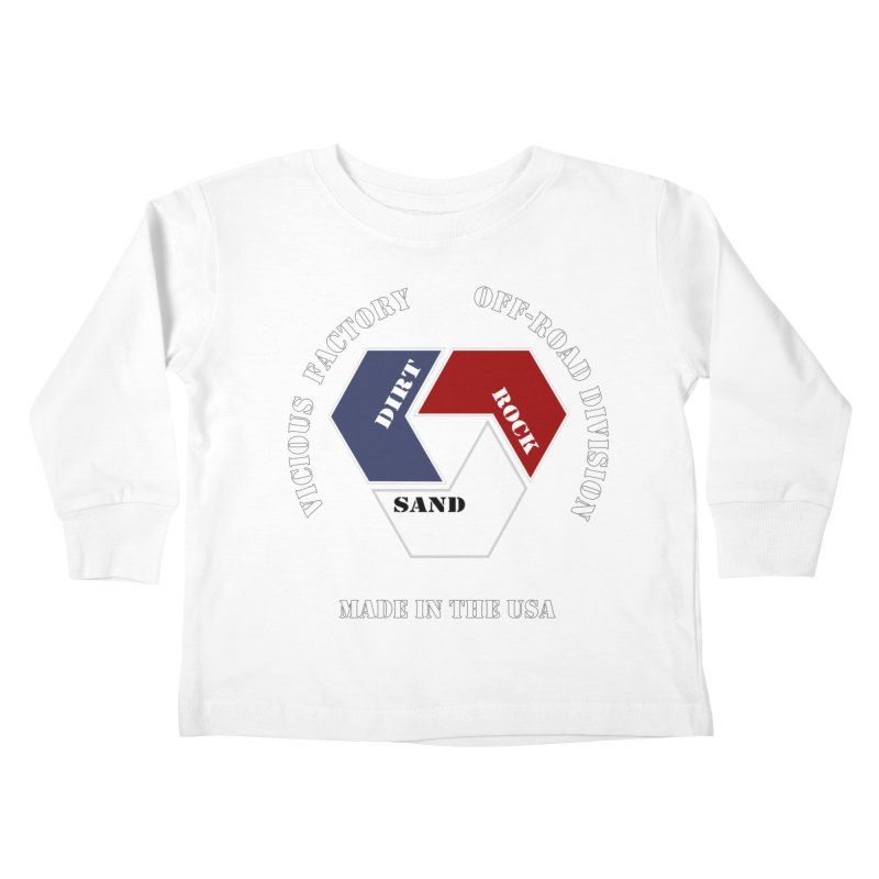 VICIOUS FACTORY OFF-ROAD  MADE IN THE USA Kids Toddler Longsleeve T-Shirt by Vicious Factory