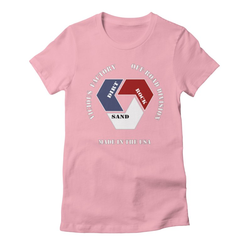 VICIOUS FACTORY OFF-ROAD  MADE IN THE USA Women's Fitted T-Shirt by Vicious Factory
