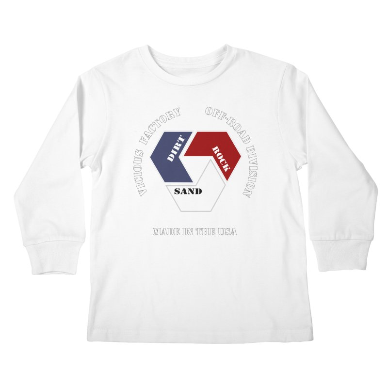 VICIOUS FACTORY OFF-ROAD  MADE IN THE USA Kids Longsleeve T-Shirt by Vicious Factory