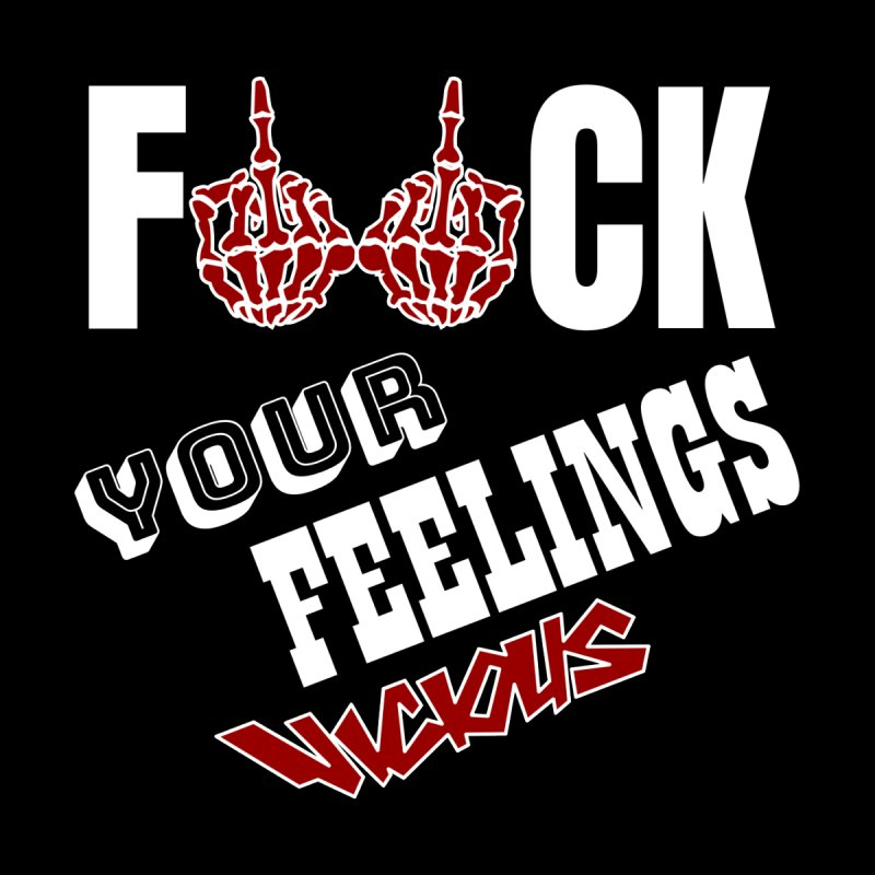 VICIOUS F*ck your feelings 2 Accessories Face Mask by Vicious Factory