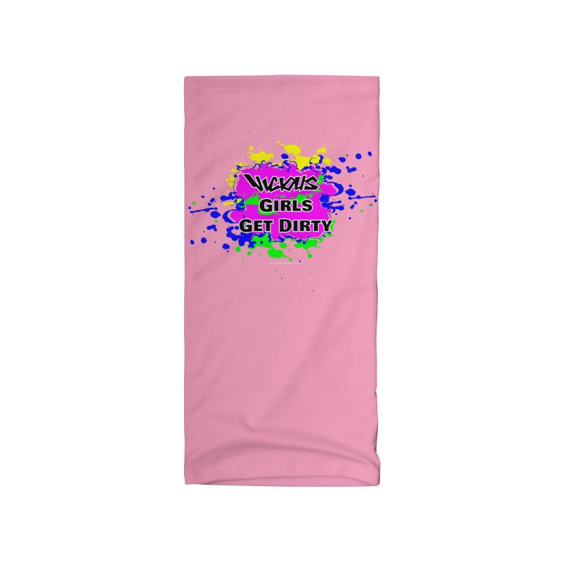VICIOUS GIRLS GET DIRTY Accessories Neck Gaiter by Vicious Factory