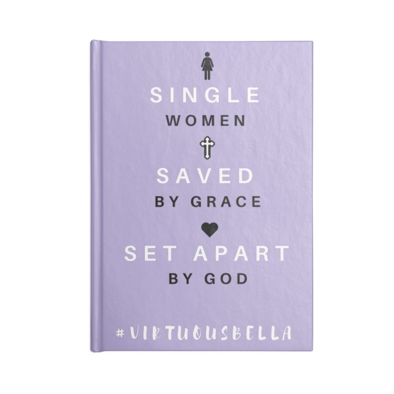 Single | Saved | Set Apart (Black &White) in Lined Journal Notebook by Living Virtuous Boutique