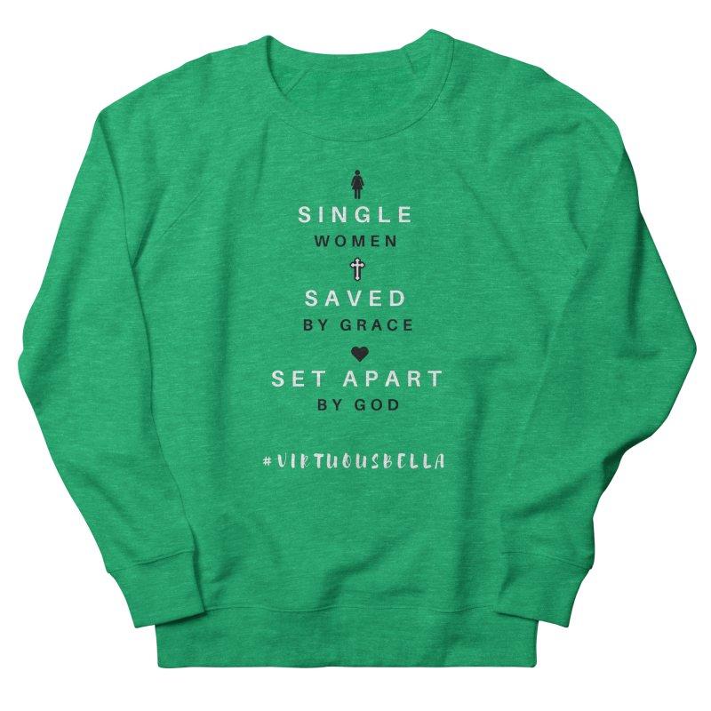 Single | Saved | Set Apart (Black &White) Women's Sweatshirt by Living Virtuous Boutique