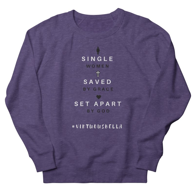 Single | Saved | Set Apart (Black &White) Women's Sweatshirt by Virtuousbella Boutique
