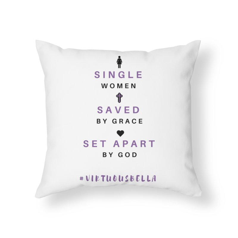 Single | Saved | Set Apart - Women's Clothing, Home and Accessories Home Throw Pillow by Virtuousbella Boutique