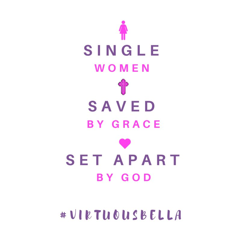 Single | Saved | Set Apart (Pink &Purple) Women's T-Shirt by Living Virtuous Boutique