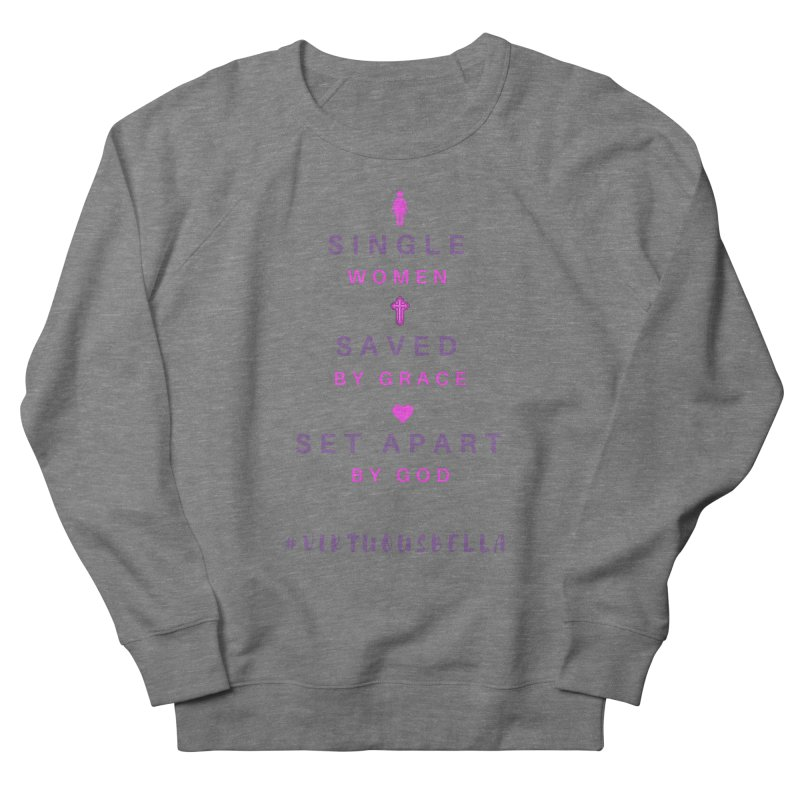 Single | Saved | Set Apart (Pink &Purple) Women's French Terry Sweatshirt by Living Virtuous Boutique