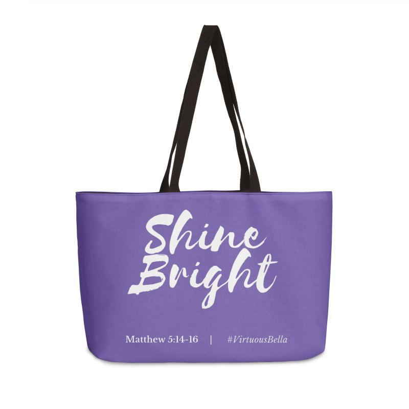 Shine Bright Purple (White Letters) Accessories Weekender Bag Bag by Living Virtuous Boutique