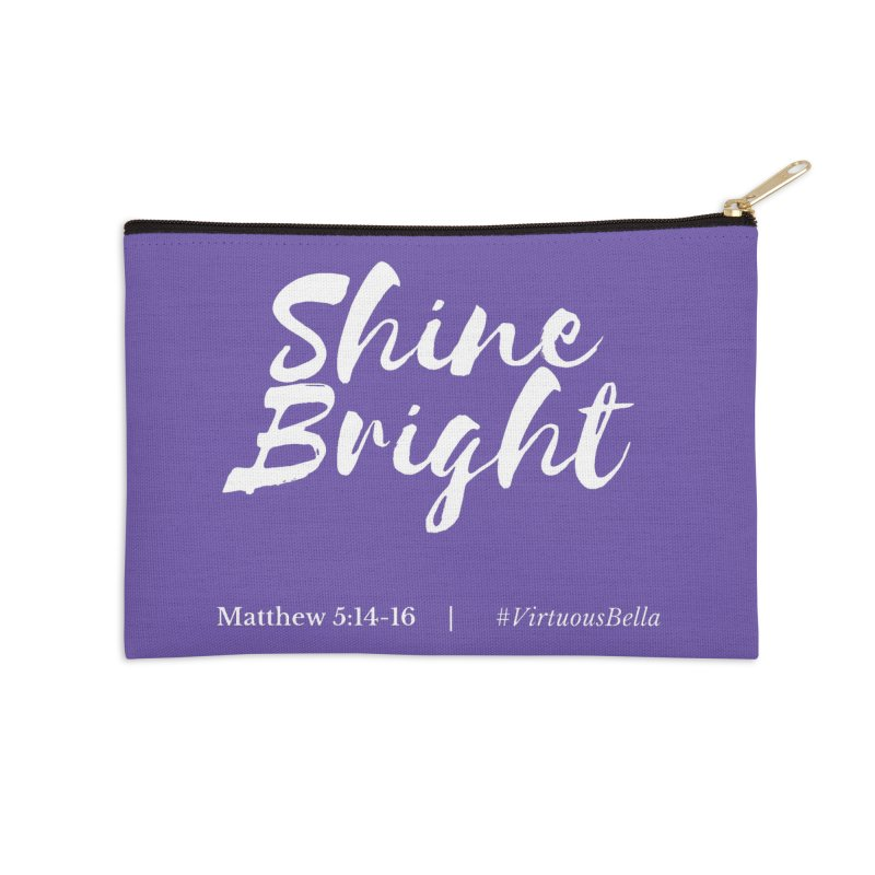 Shine Bright Purple (White Letters) Accessories Zip Pouch by Living Virtuous Boutique