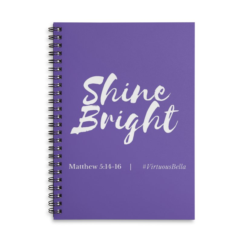 Shine Bright Purple (White Letters) Accessories Lined Spiral Notebook by Living Virtuous Boutique