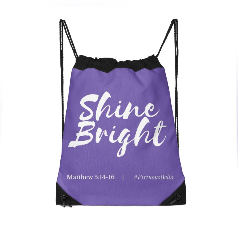Shine Bright Purple (White Letters) Accessories Drawstring Bag Bag by Living Virtuous Boutique