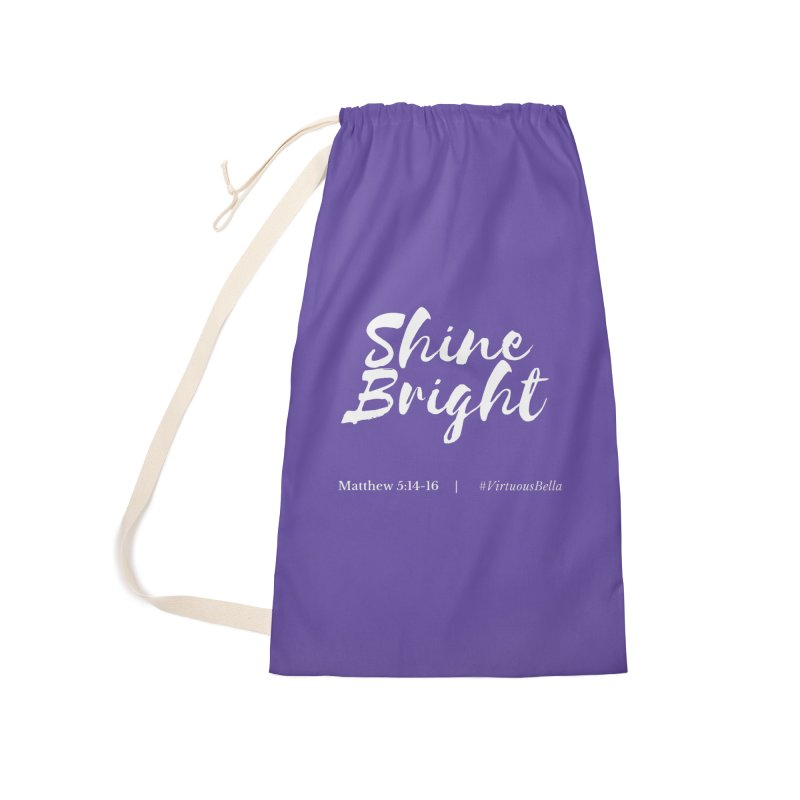 Shine Bright Purple (White Letters) Accessories Laundry Bag Bag by Living Virtuous Boutique