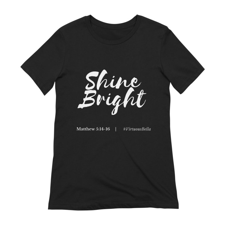 Shine Bright Purple (White Letters) Women's Extra Soft T-Shirt by Living Virtuous Boutique