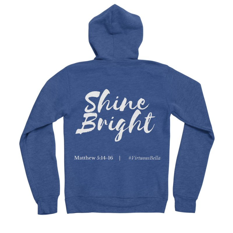 Shine Bright (White Letters) Women's Clothing, Home and Accessories Women's Sponge Fleece Zip-Up Hoody by Virtuousbella Boutique