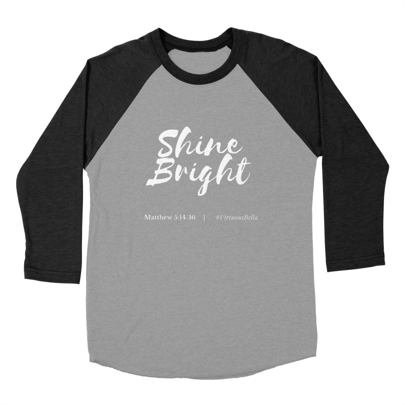 Shine Bright Purple (White Letters) Women's Baseball Triblend Longsleeve T-Shirt by Living Virtuous Boutique