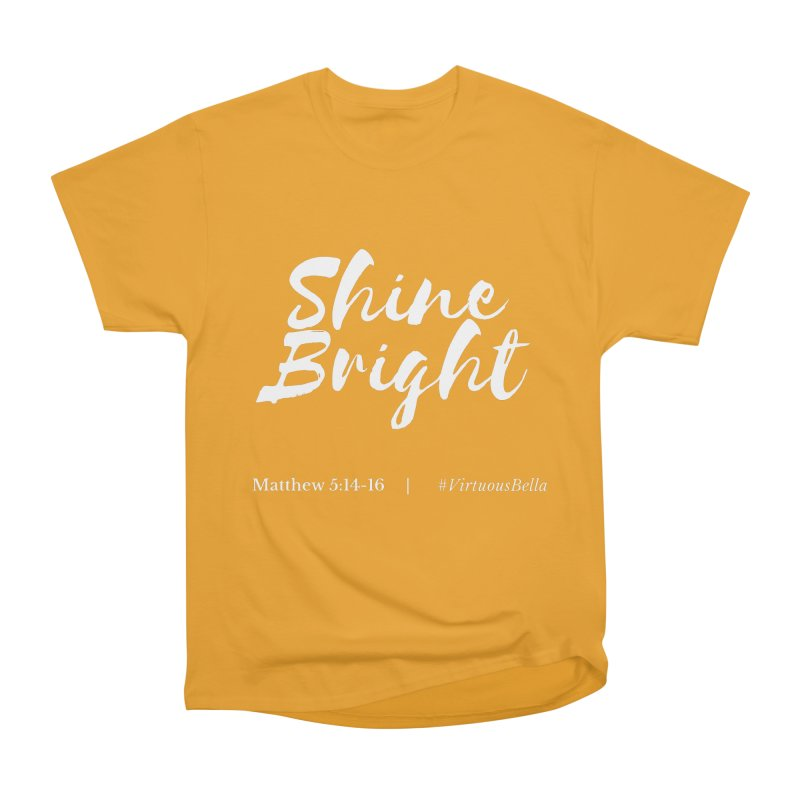Shine Bright Purple (White Letters) Women's Heavyweight Unisex T-Shirt by Living Virtuous Boutique